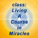 Lyn Corona's ACIM Class, Online on Tuesdays 9:30-10:30am (Mt. Time)