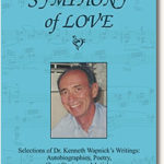 "New Book Release From Ken Wapnick's Writings: ""Symphony of Love"""